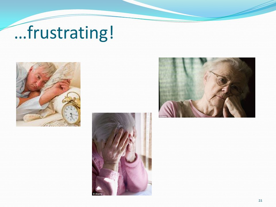 …frustrating! 21