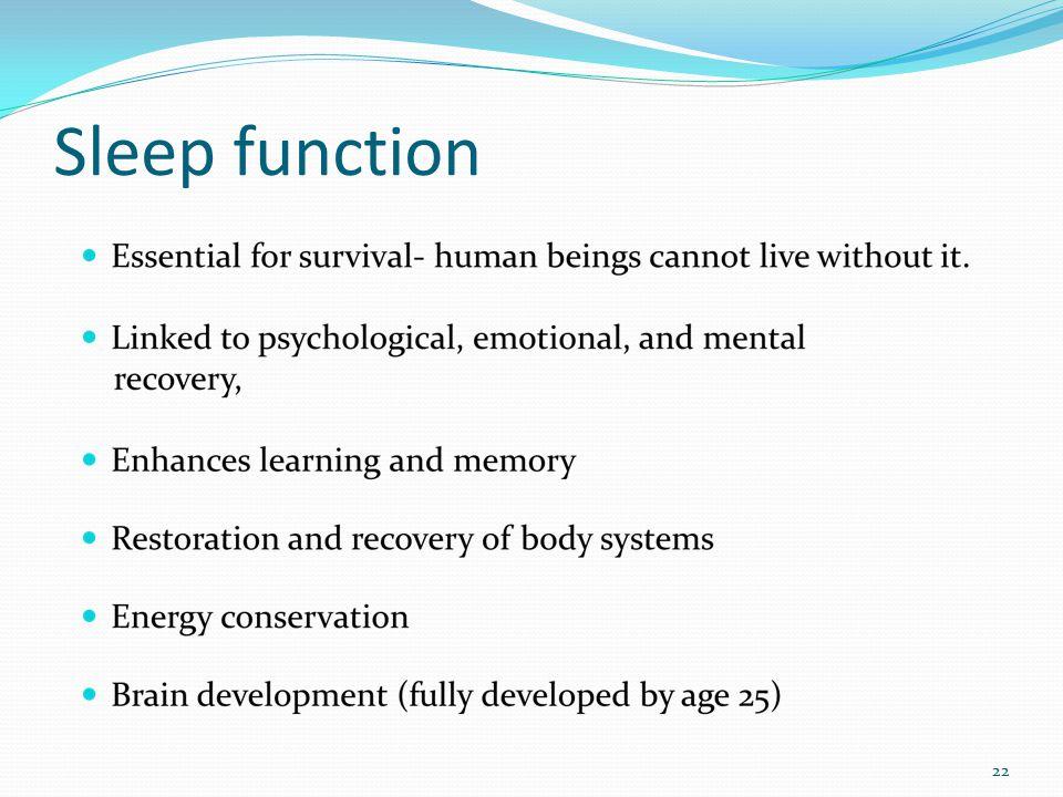 Sleep function 22