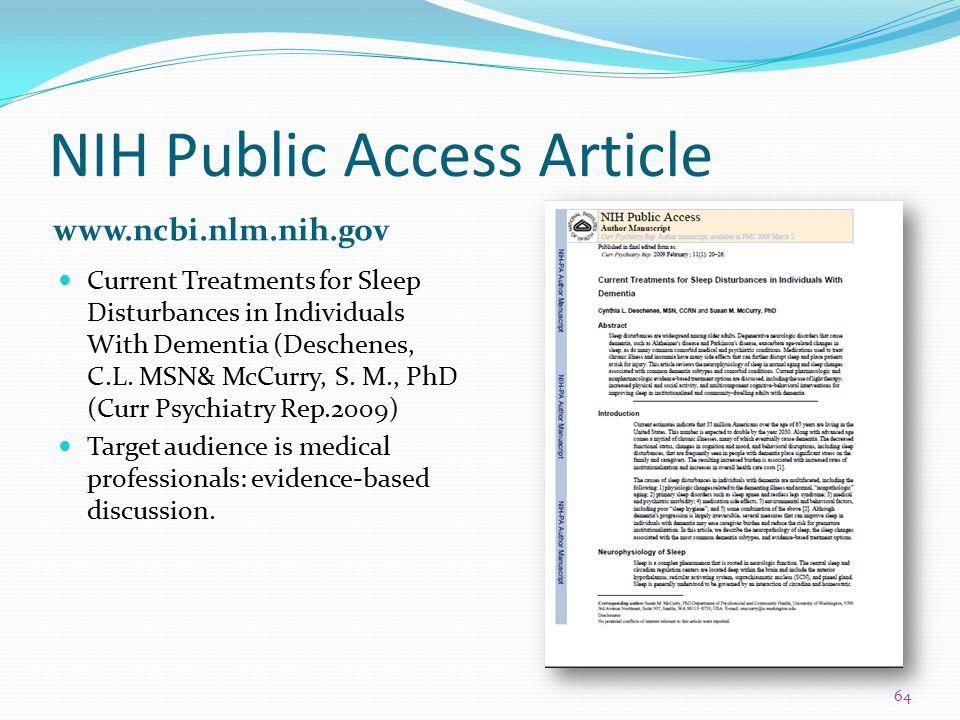 NIH Public Access Article www.ncbi.nlm.nih.gov Current Treatments for Sleep Disturbances in Individuals With Dementia (Deschenes, C.L. MSN& McCurry, S