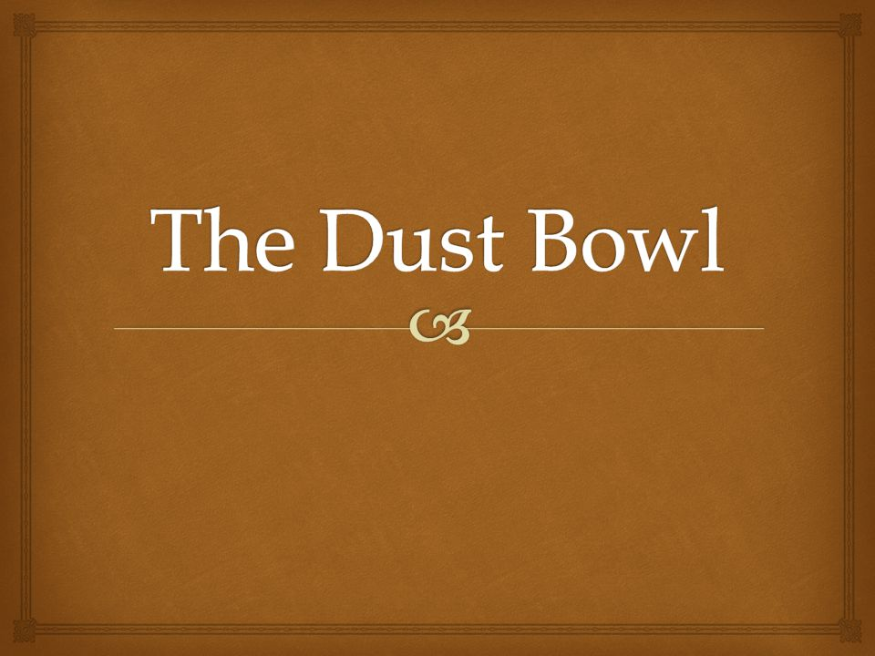   The Dust Bowl, or the Dirty Thirties, was a period of severe dust storms which were caused by major ecological and agricultural damage to American and Canadian prairie lands in the 1930s (primarily 1934-1936).