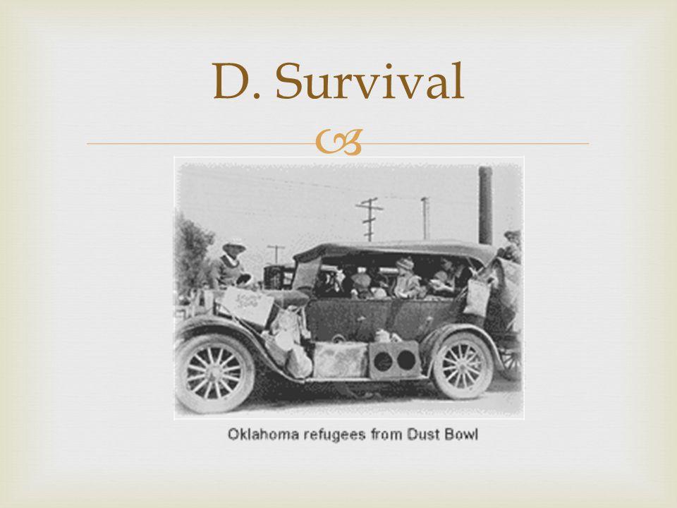  D. Survival