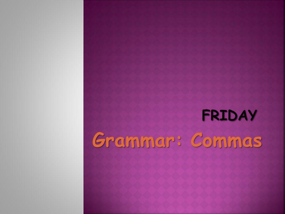 Grammar: Commas