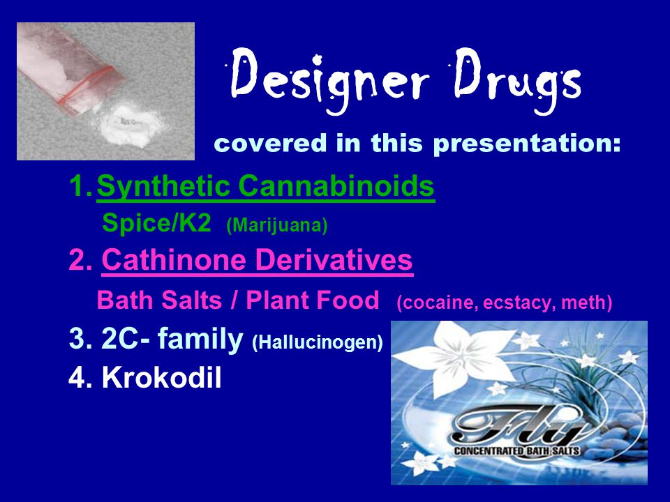 Designer Drugs - Interpretation Designer vs. Rx DRE Information Limited scientific references Police reports –DRE observations Tox report may not = im