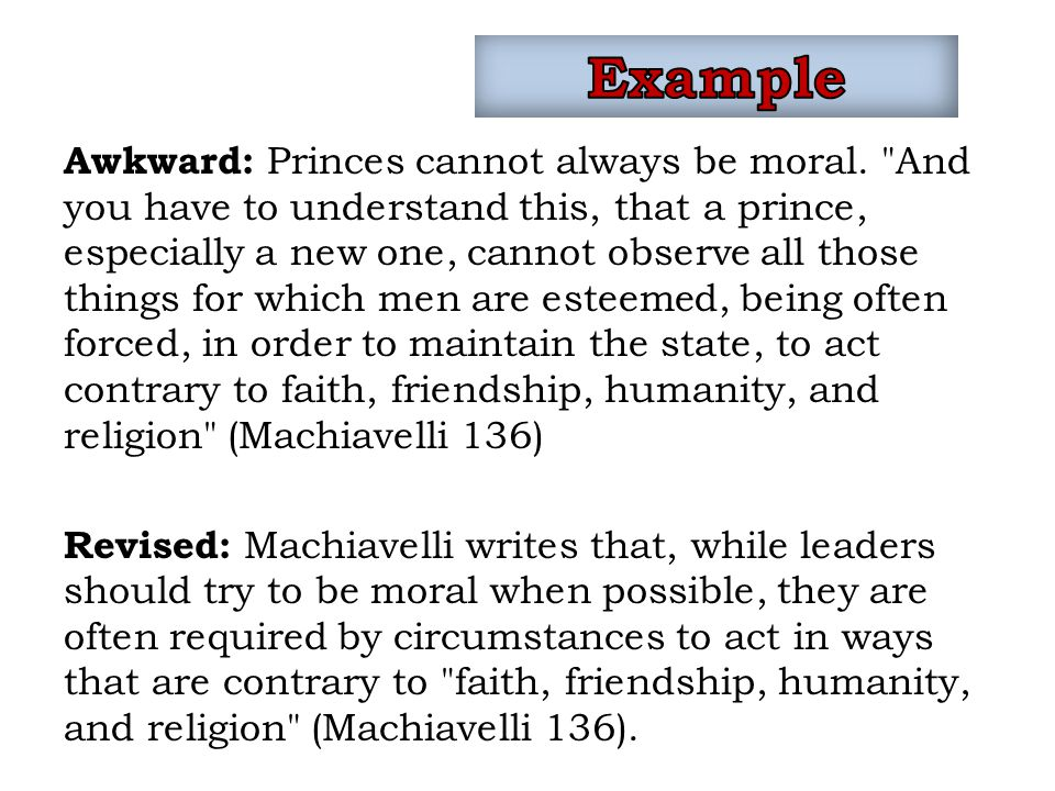 Awkward: Princes cannot always be moral.