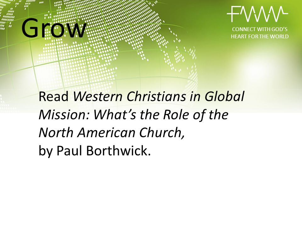 Read Western Christians in Global Mission: What's the Role of the North American Church, by Paul Borthwick. CONNECT WITH GOD'S HEART FOR THE WORLD Gro