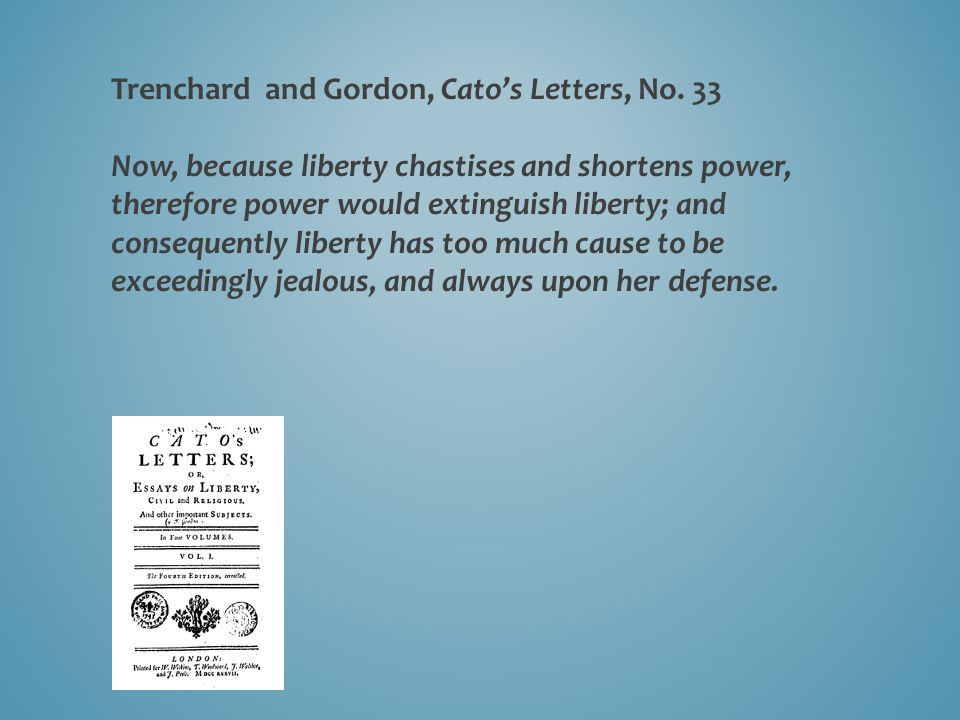 Trenchard and Gordon, Cato's Letters, No.