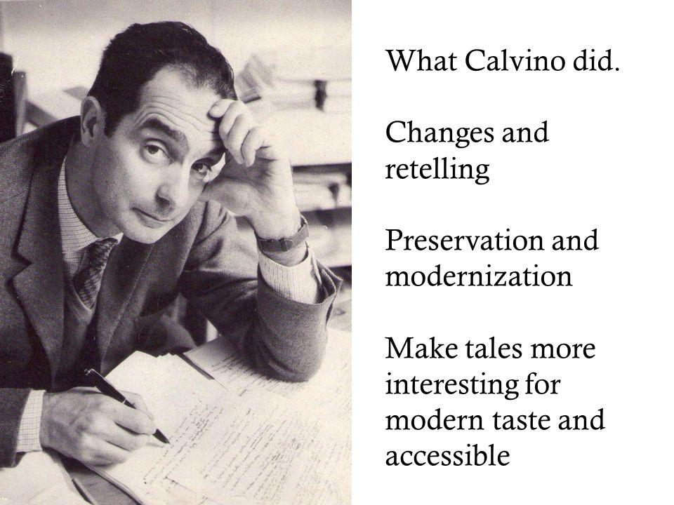 What Calvino did.