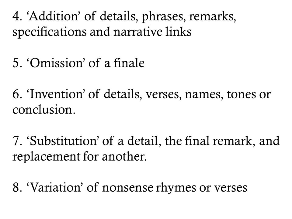 4. 'Addition' of details, phrases, remarks, specifications and narrative links 5.