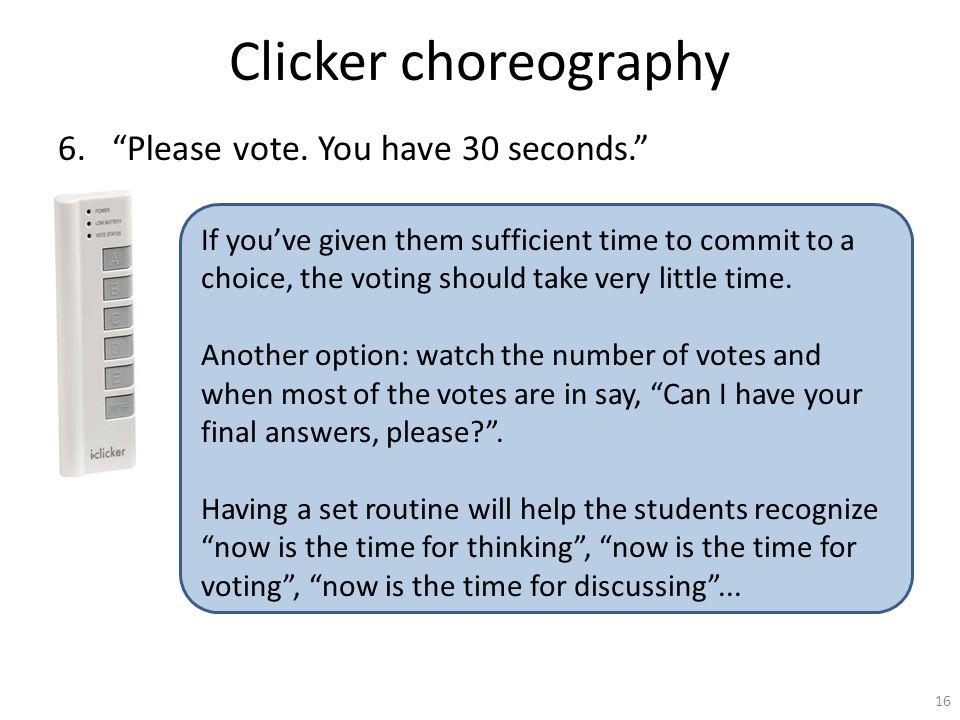 Clicker choreography 6. Please vote.