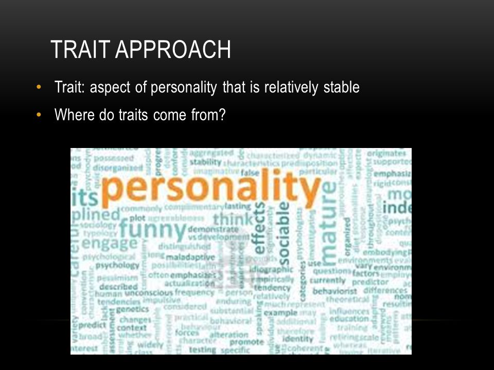 Pattern of feeling, motives, and behavior that set people apart from one another Psychologists describe personality characteristics and explain how pe