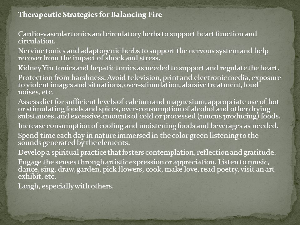 Therapeutic Strategies for Balancing Fire Cardio-vascular tonics and circulatory herbs to support heart function and circulation.