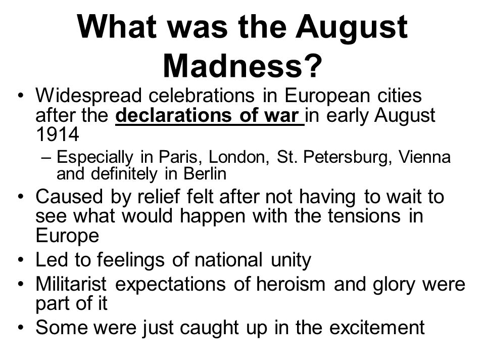 What was the August Madness.