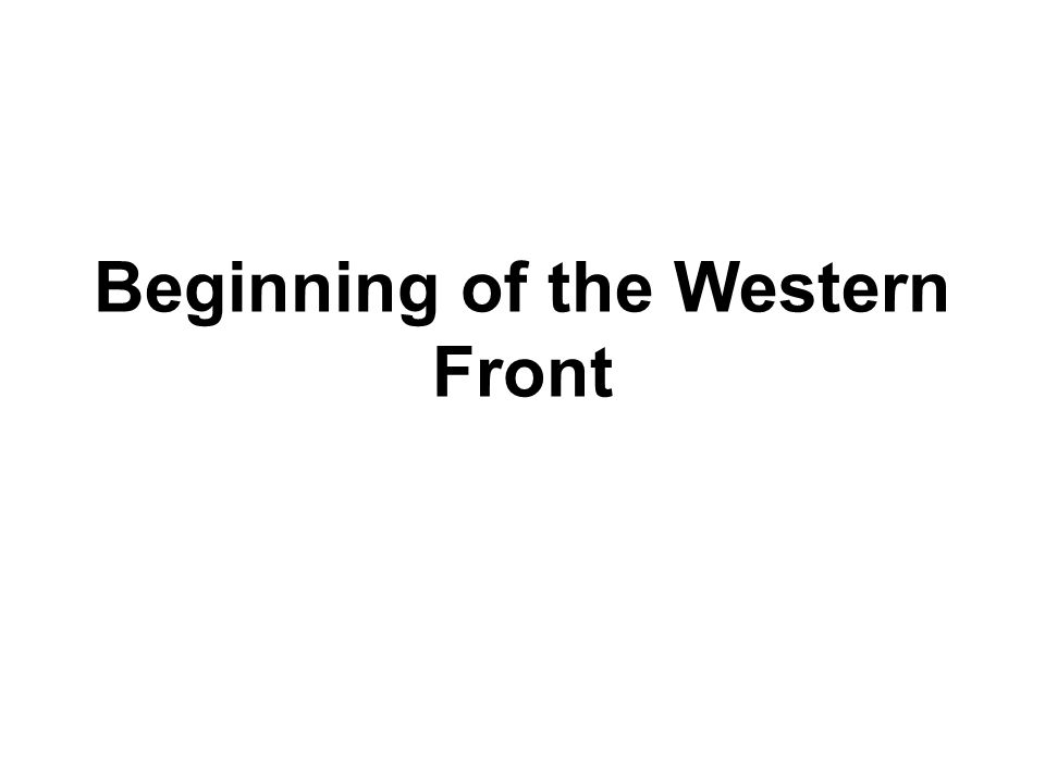 Beginning of the Western Front