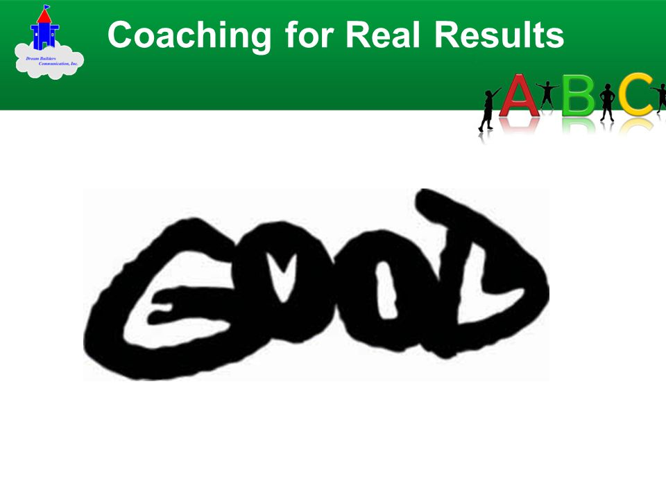 Coaching for Real Results