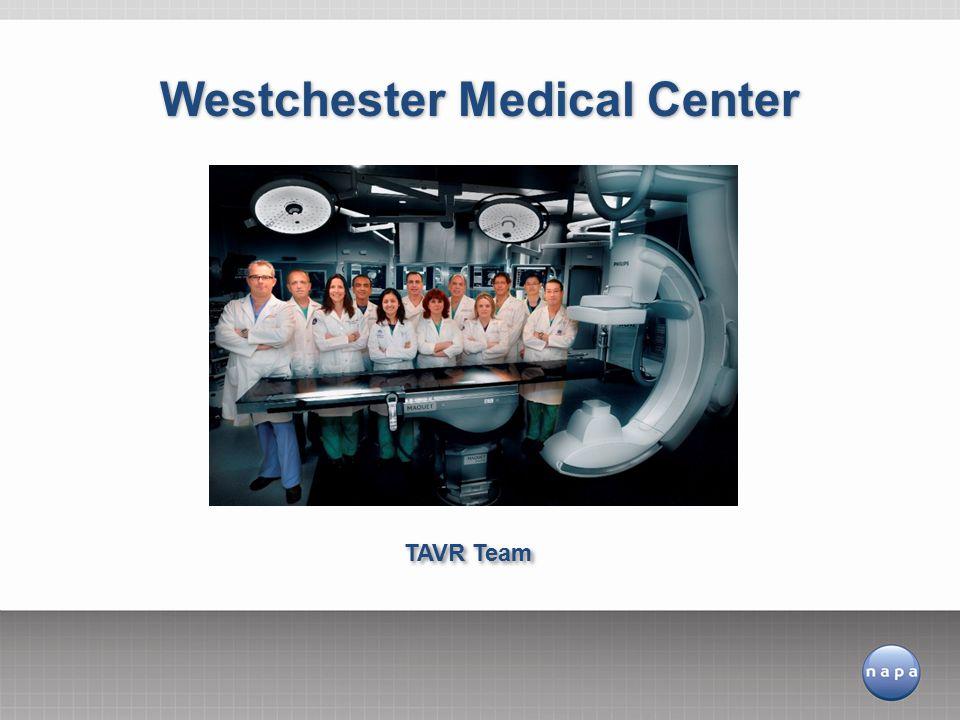 TAVR Team Westchester Medical Center