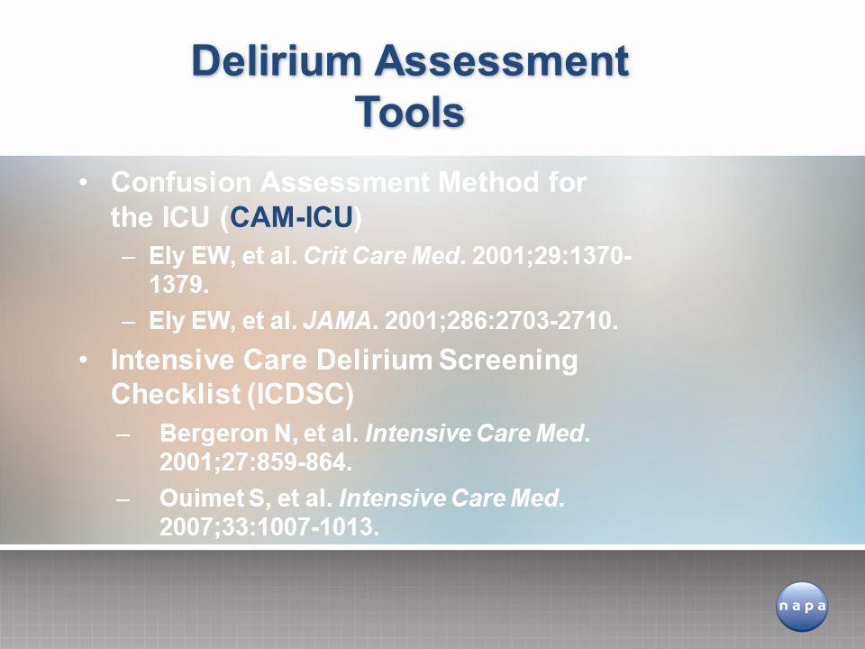Confusion Assessment Method for the ICU (CAM-ICU) –Ely EW, et al.