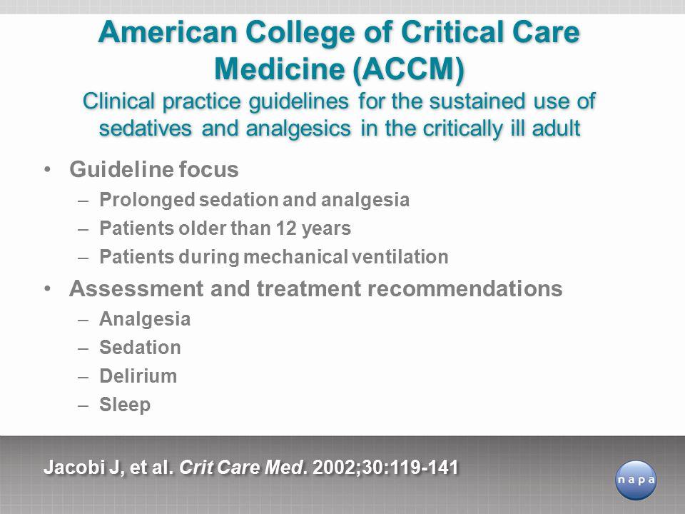 Jacobi J, et al.Crit Care Med.