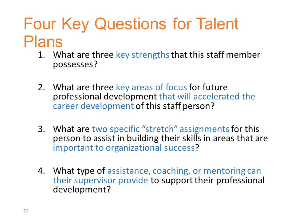 1.What are three key strengths that this staff member possesses.