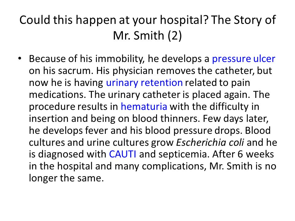 Could this happen at your hospital. The Story of Mr.
