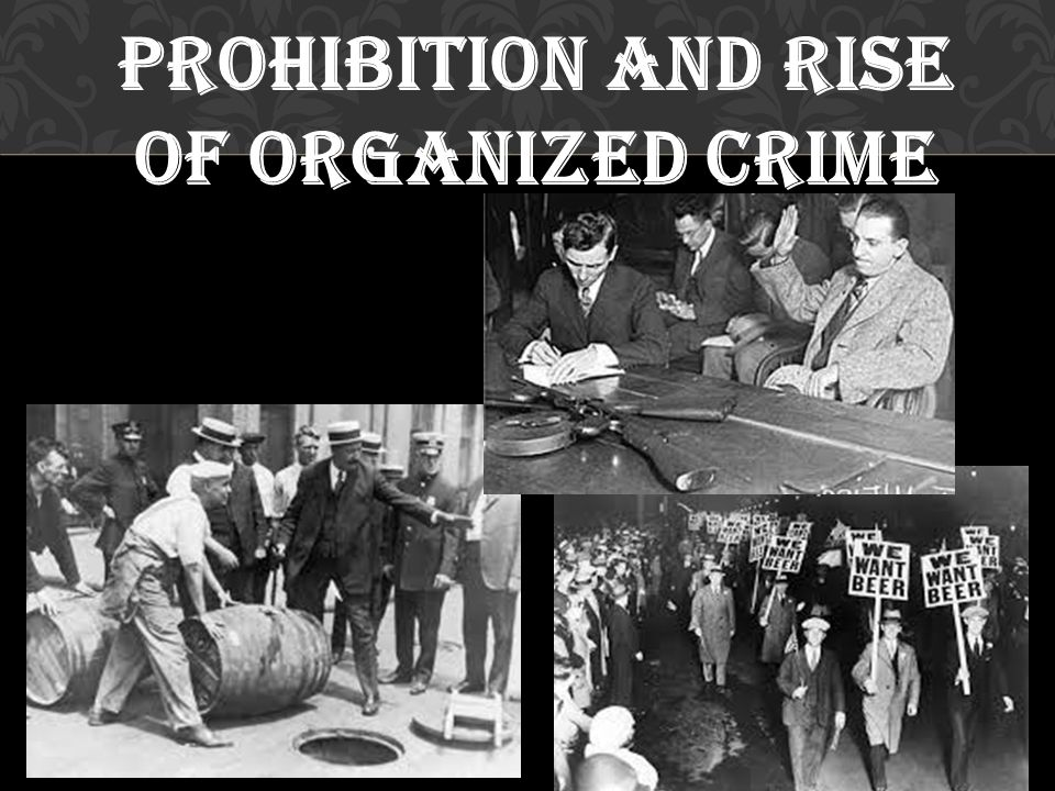 Prohibition and Rise of Organized Crime