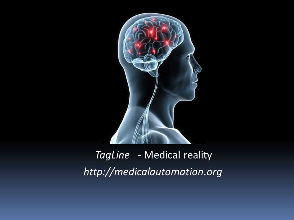 TagLine - Medical reality http://medicalautomation.org