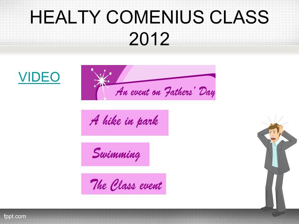 HEALTY COMENIUS CLASS 2012 VIDEO