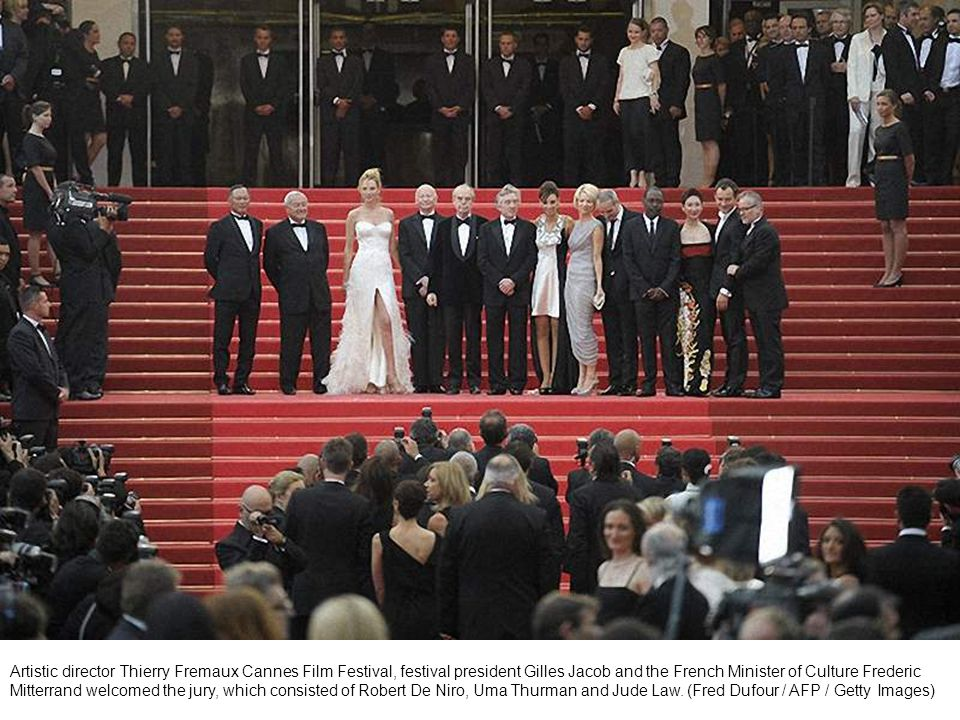 Artistic director Thierry Fremaux Cannes Film Festival, festival president Gilles Jacob and the French Minister of Culture Frederic Mitterrand welcomed the jury, which consisted of Robert De Niro, Uma Thurman and Jude Law.
