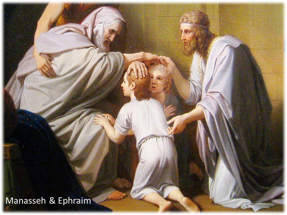 Manasseh & Ephraim