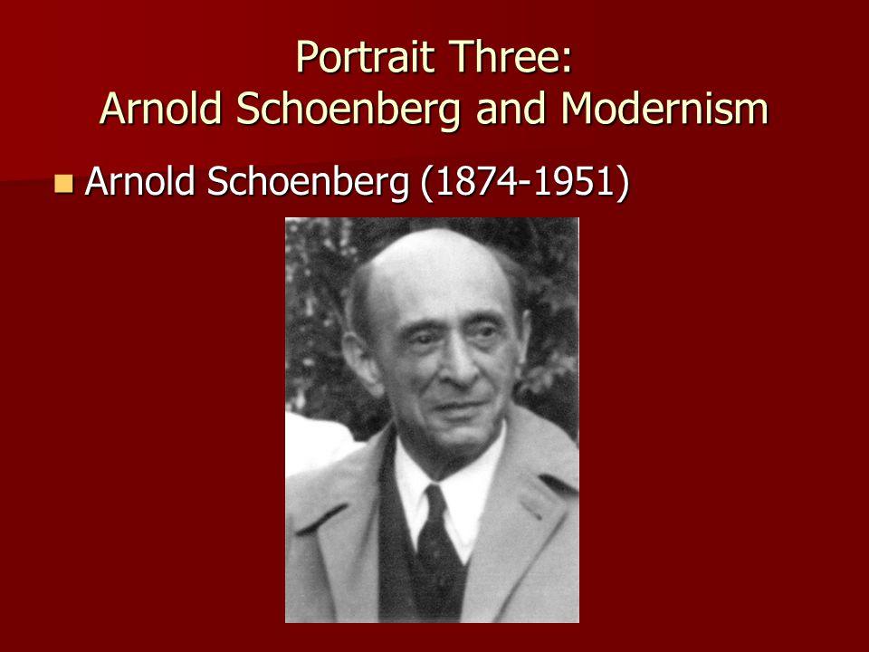 Arnold Schoenberg (1874-1951) Arnold Schoenberg (1874-1951)