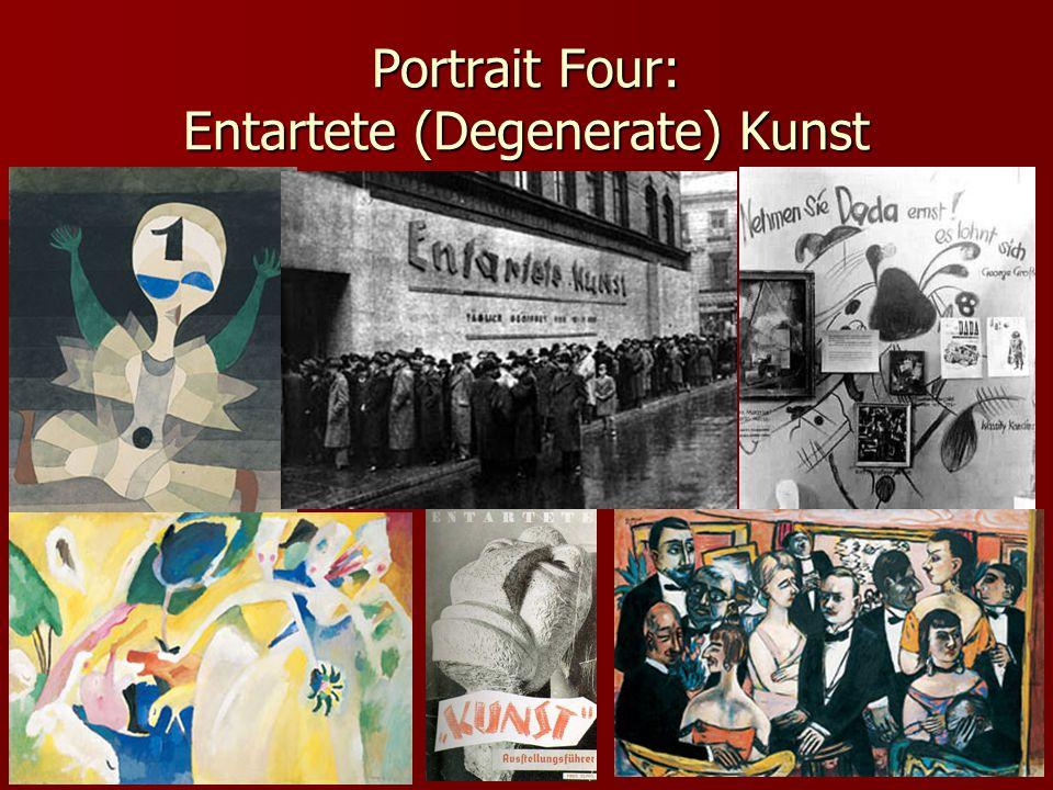 Portrait Four: Entartete (Degenerate) Kunst