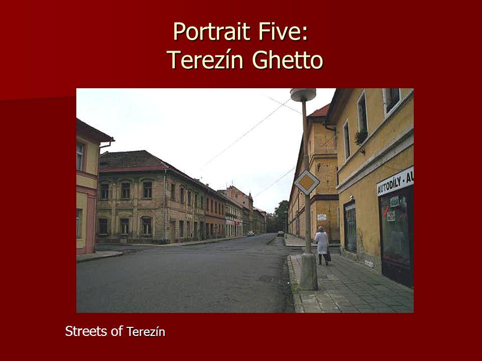 Terezín Streets of Terezín