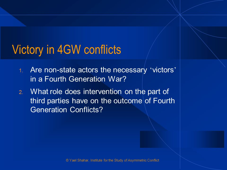 Factors contributing to victory in 4GW Military and political victory are not mutually exclusive A decisive military victory is necessary not only to keep the home front s support, but also discourages the pointlessness syndrome, whereby a state does enormous damage to its own political capital without accomplishing anything concrete.