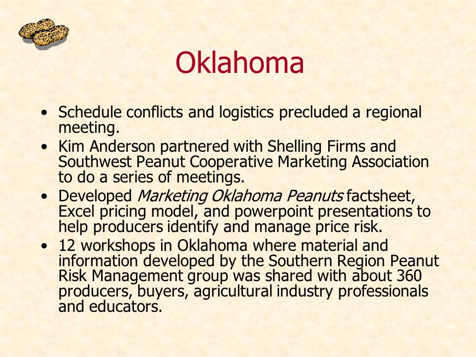Oklahoma Schedule conflicts and logistics precluded a regional meeting.