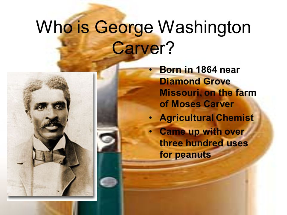 Who is George Washington Carver.