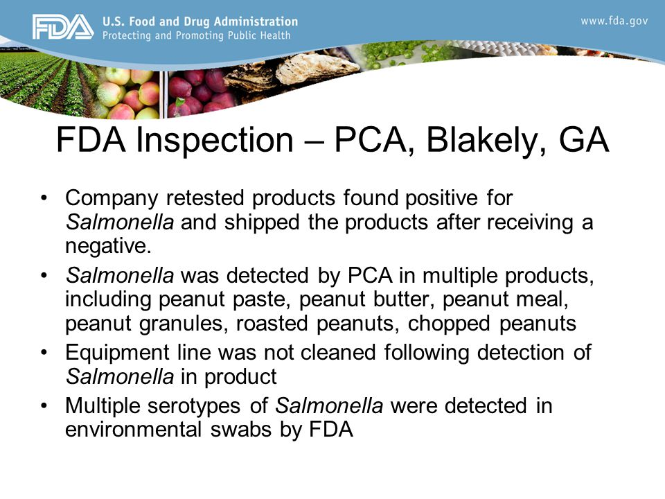 FDA Inspection – PCA, Blakely, GA Company retested products found positive for Salmonella and shipped the products after receiving a negative.