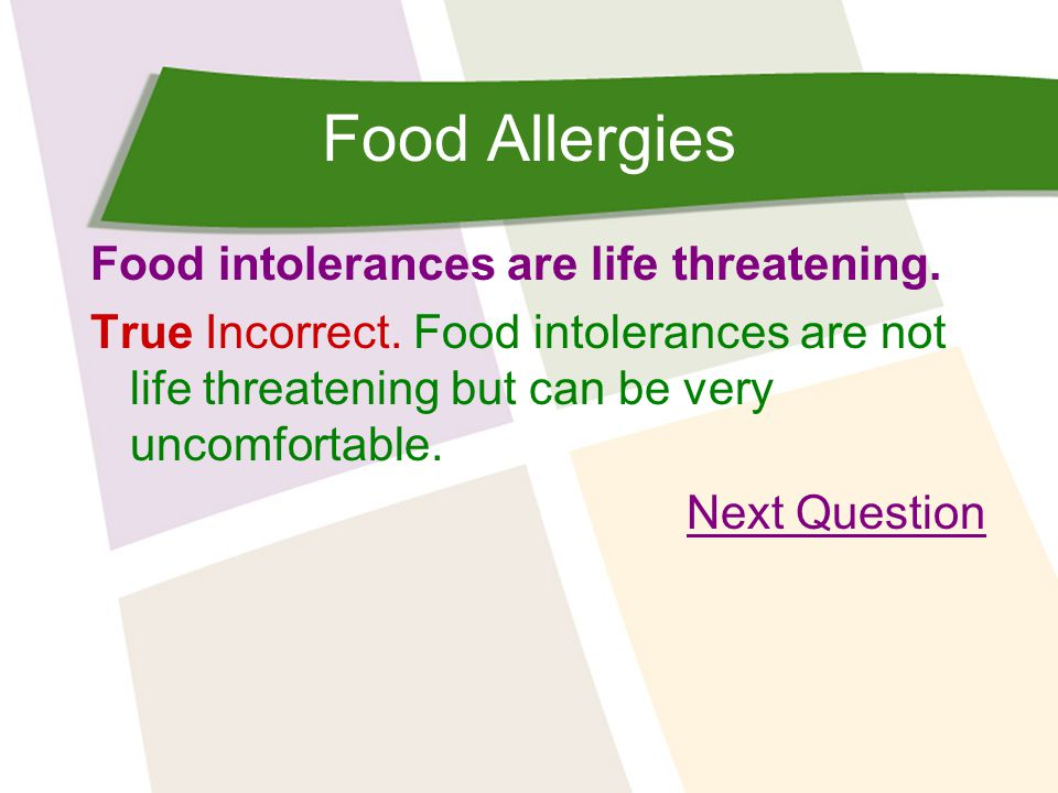 Food Allergies Which of the following are not common allergens.