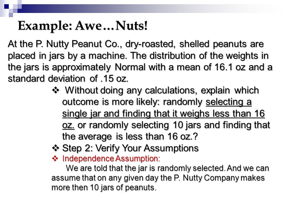 Example: Awe…Nuts. At the P.