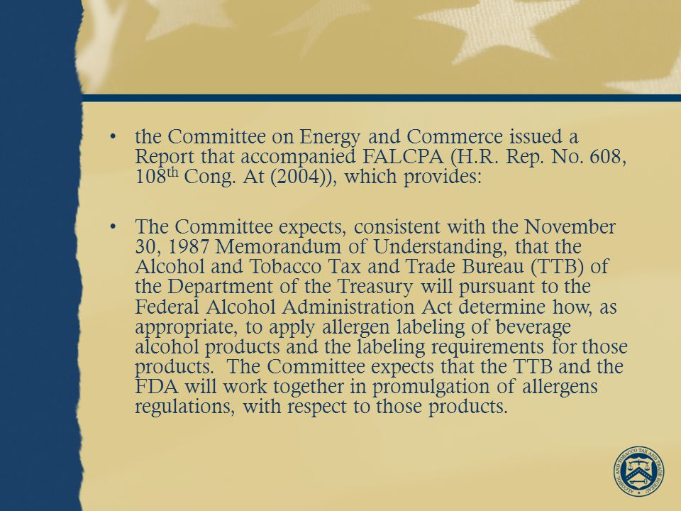 the Committee on Energy and Commerce issued a Report that accompanied FALCPA (H.R.