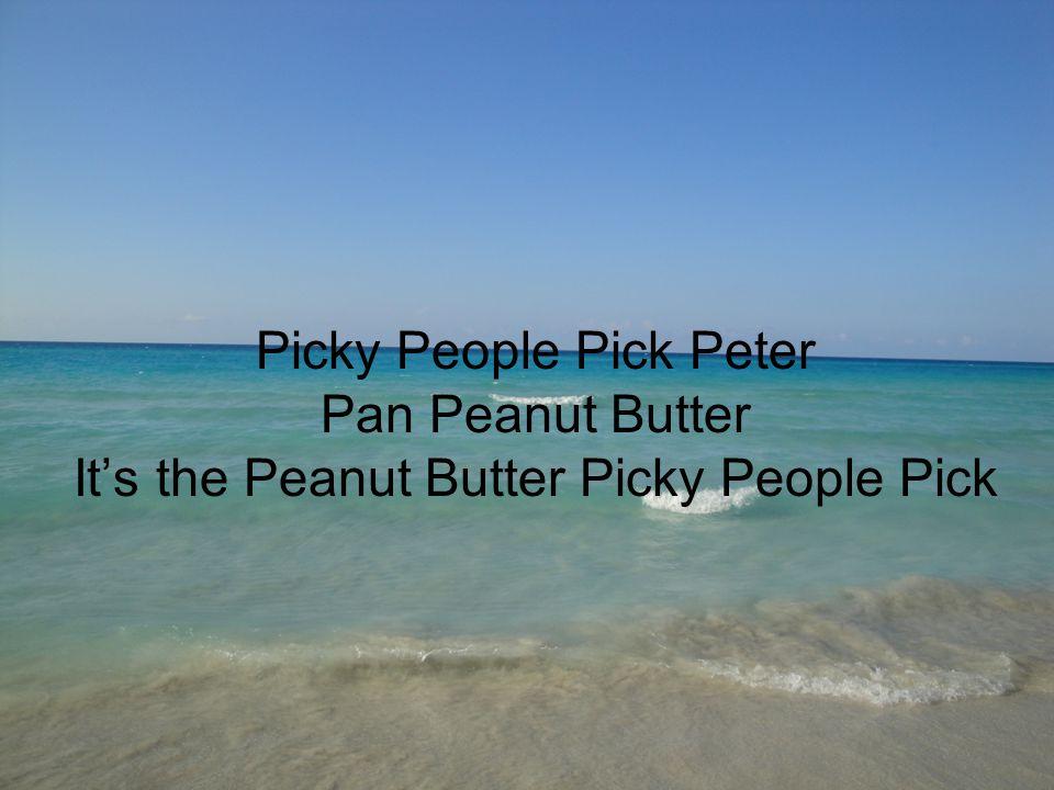 Picky People Pick Peter Pan Peanut Butter It's the Peanut Butter Picky People Pick