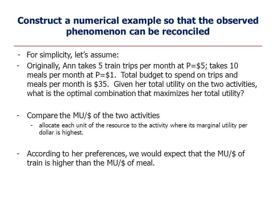 Construct a numerical example so that the observed phenomenon can be reconciled - For simplicity, let's assume: -Originally, Ann takes 5 train trips p