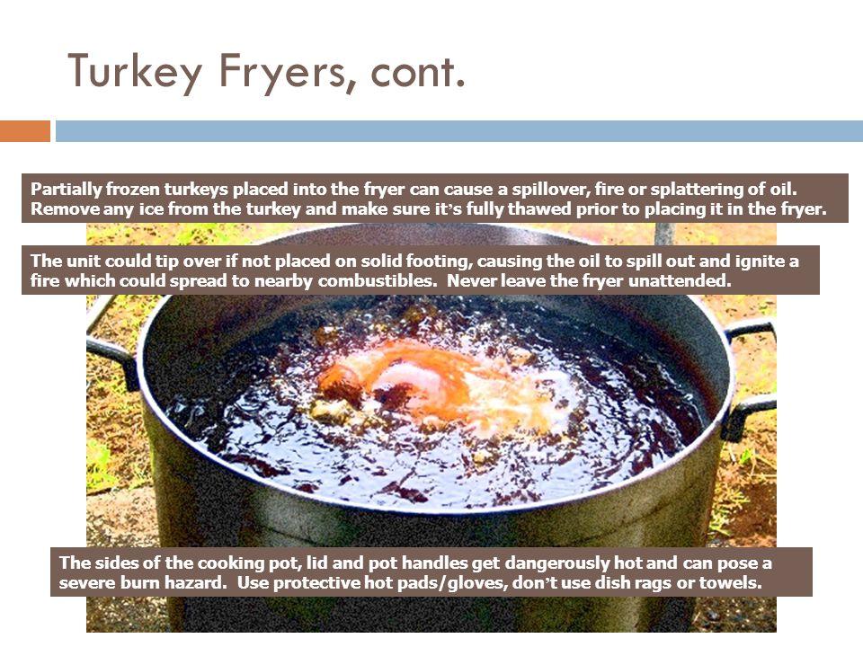 Turkey Fryers, cont.