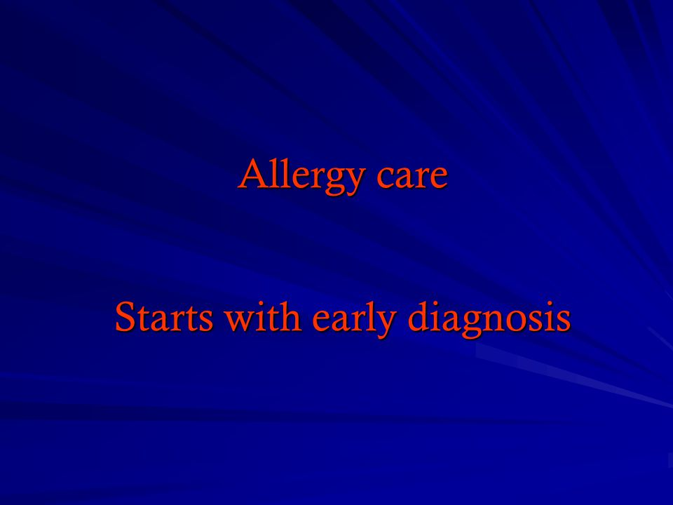 Allergy care Starts with early diagnosis