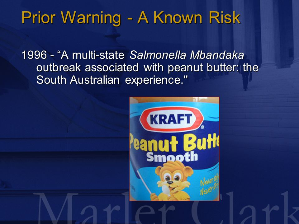 Prior Warning - A Known Risk 1996 - A multi-state Salmonella Mbandaka outbreak associated with peanut butter: the South Australian experience.