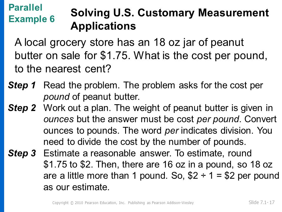 A local grocery store has an 18 oz jar of peanut butter on sale for $1.75.