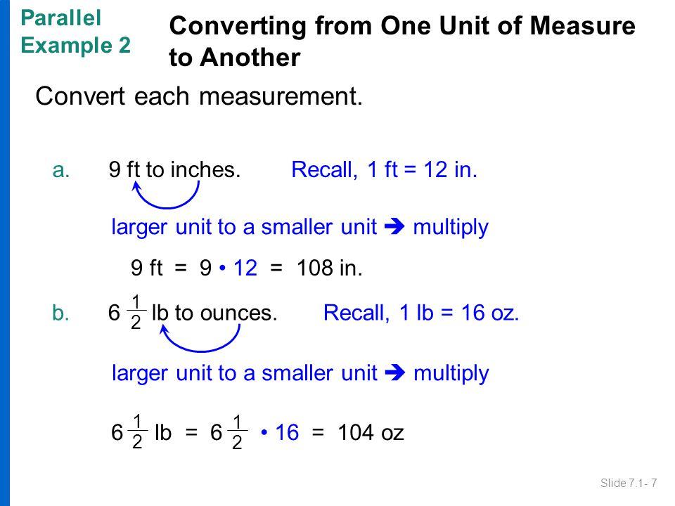 Convert each measurement.Copyright © 2010 Pearson Education, Inc.