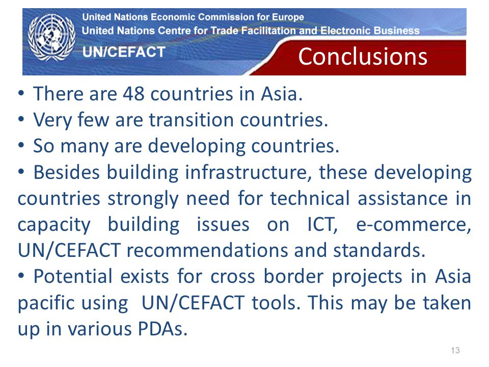 UN Economic Commission for Europe 13 There are 48 countries in Asia.