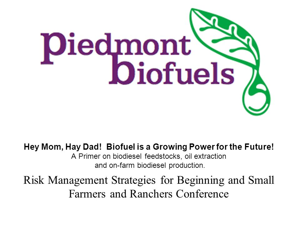 Hey Mom, Hay Dad. Biofuel is a Growing Power for the Future.