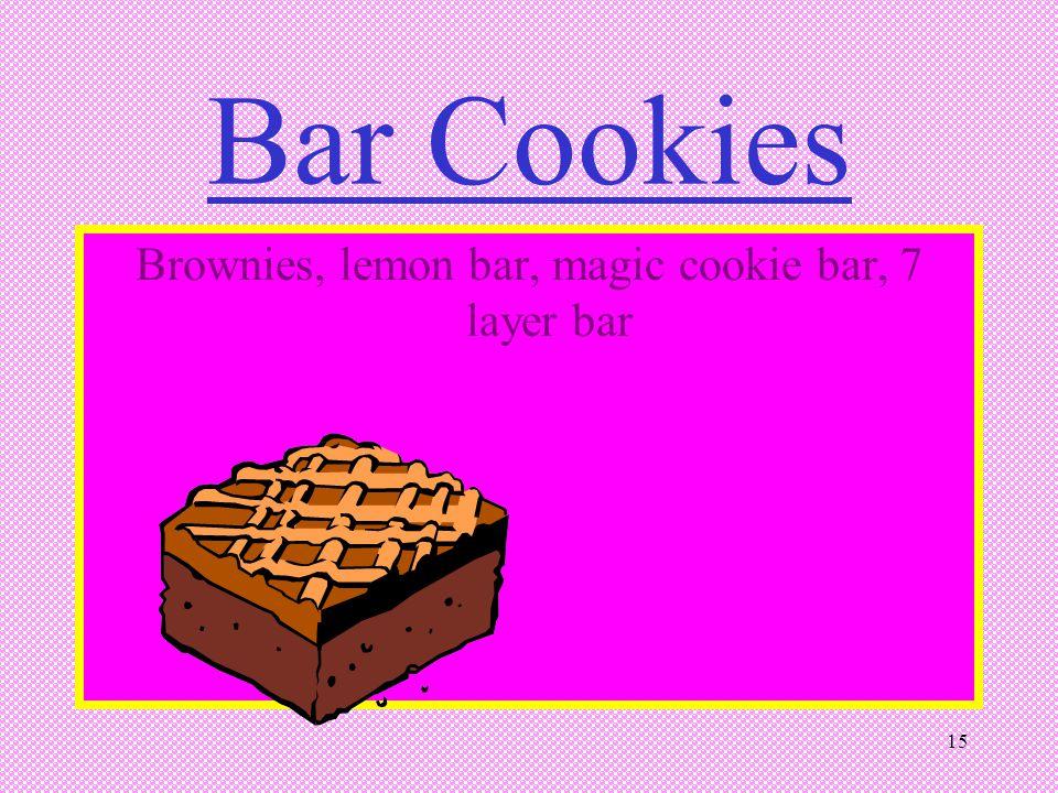 15 Bar Cookies Brownies, lemon bar, magic cookie bar, 7 layer bar