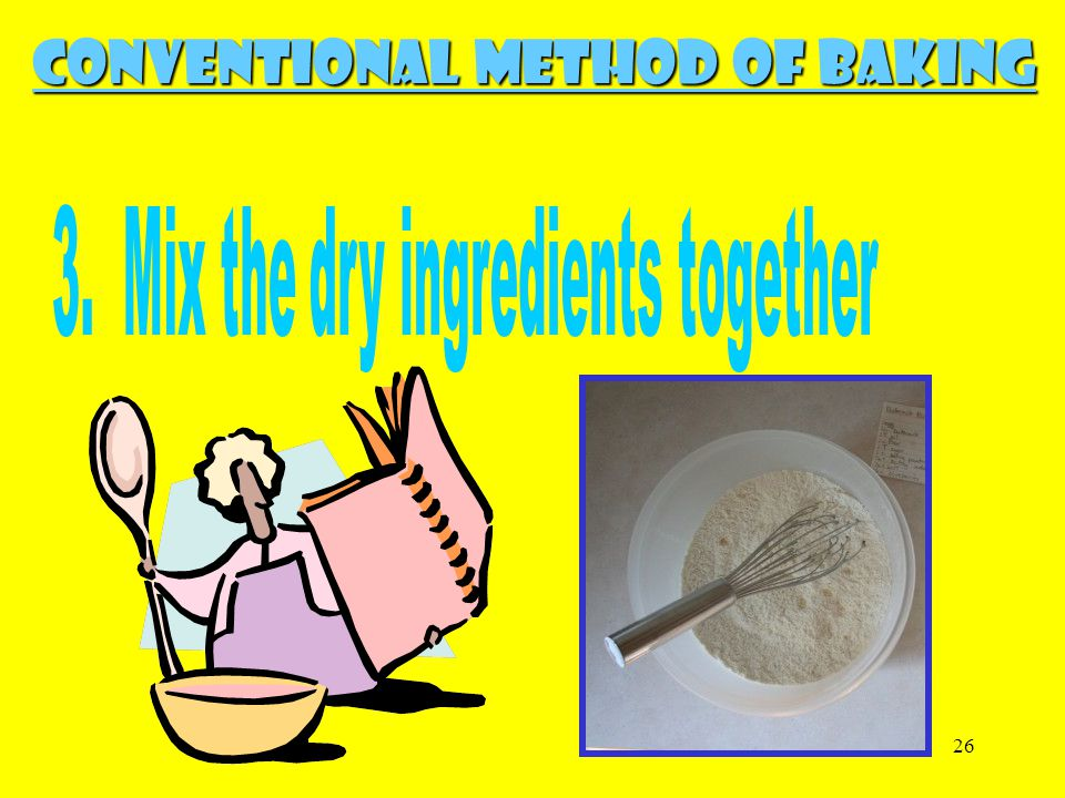 26 Conventional Method of Baking