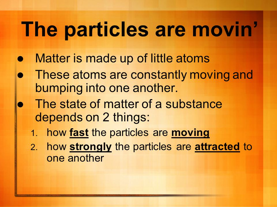 You Predict How do the atoms move in the following states of matter.